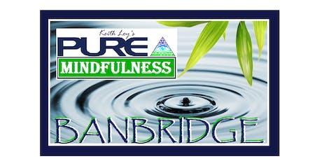 Pure Mindfulness 6 Week Programme, Banbridge tickets