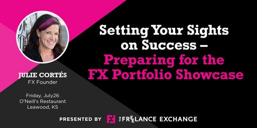 Setting Your Sights on Success – Preparing for the FX Portfolio Showcase