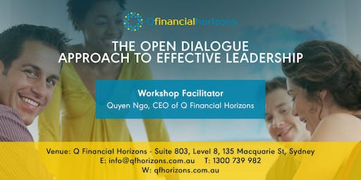 THE OPEN DIALOGUE APPROACH TO EFFECTIVE LEADERSHIP