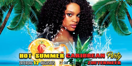 Hot Summer Caribbean Party 17 augustus