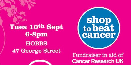 Shop with HOBBS to beat cancer 2019 tickets