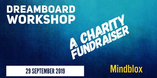 DreamBoard Workshop _ A Charity Fundraiser