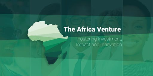 INSEAD Africa Conference 2019: Fostering  Investment, Impact and Innovation