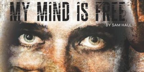 My Mind is Free - Modern Day Slavery Awareness Event  tickets