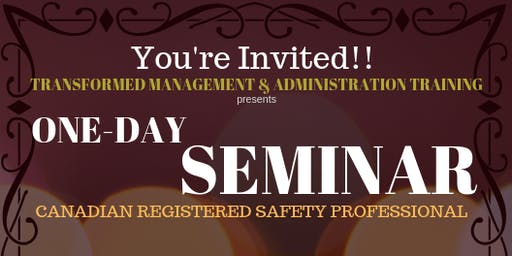 Canadian Registered Safety Professional ® certification - ONE DAY SEMINAR