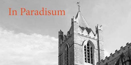 In Paradisum tickets