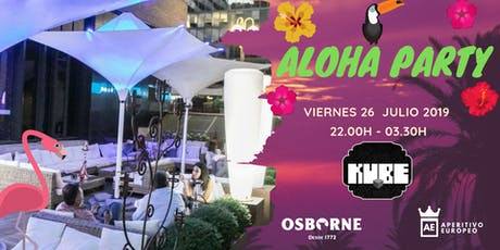 Aloha Party @Kube con entrada y catering gratuito tickets