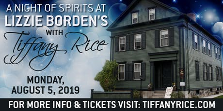 A Night Of Spirits At Lizzie Borden's with Tiffany Rice tickets