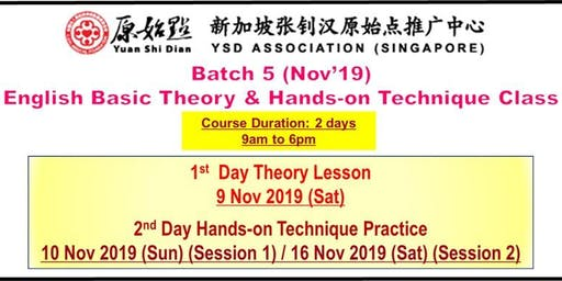YSD Association Singapore - Yuan Shi Dian Batch 5 English Basic Theory Class [9 Nov 2019]