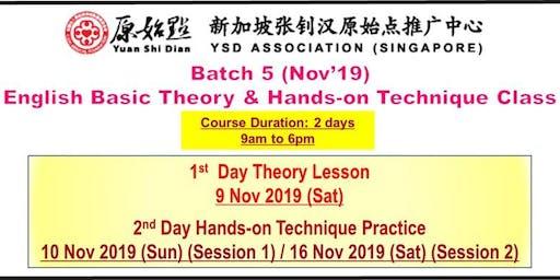 YSD Association Singapore - Yuan Shi Dian Batch 5 English Basic Theory Class [9 Nov 2019]