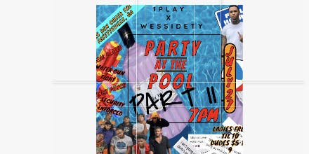 1play x wessidety pool party
