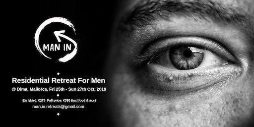 Man-In Weekend Retreat
