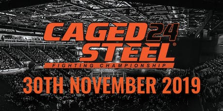 Caged Steel 24 - Doncaster tickets