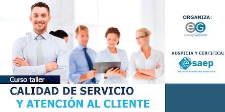 CURSO TALLER: CALIDAD DE SERVICIO Y ATENCIÓN AL CLIENTE tickets