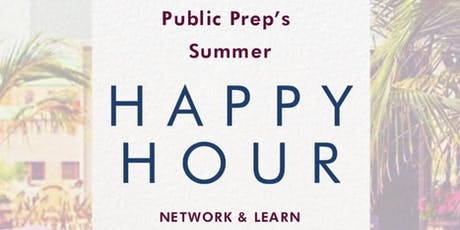 Public Prep's Summer Happy Hour! tickets