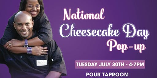 NATIONAL CHEESECAKE DAY POP-UP