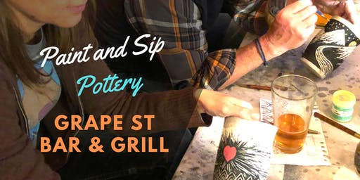 Paint and Sip Pottery at Grape St Bar & Grill! 1st Thursday