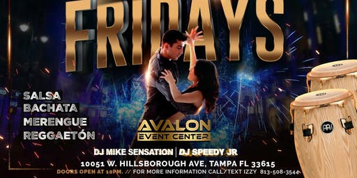 Salsa & Bachata Fridays Free Guest List by 11pm! Must Register...