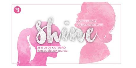 Shine Conferência de Mulheres 2019 ingressos