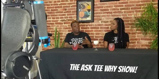 The Ask Tee Why Show!