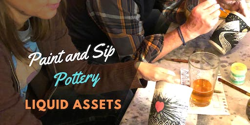 Paint & Sip Pottery at Liquid Assets!