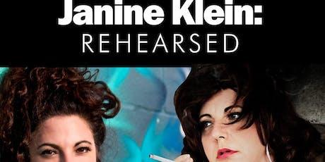 Janine Klein- Rehearsed tickets