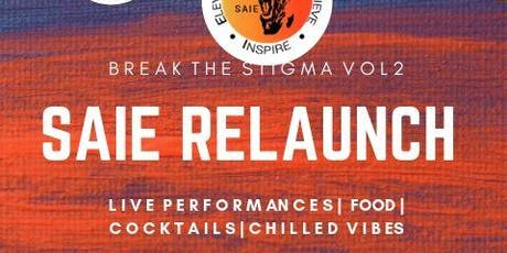 SAIE: Break The Stigma VOL 2 tickets