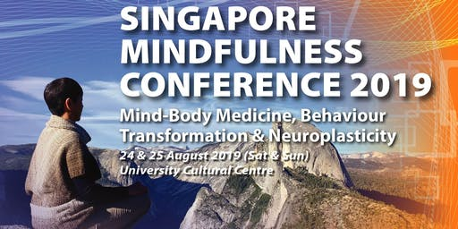 SINGAPORE MINDFULNESS CONFERENCE 2019 Aug 24-25 (2 days)