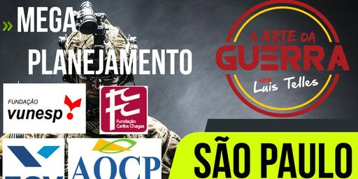 SÃO PAULO-SP | ARTE DA GUERRA - MEGA PLANEJAMENTO