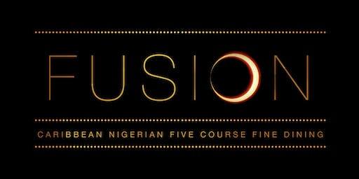 FUSION: A Caribbean-Nigerian 5 Course Fine Dining