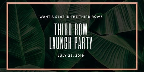 Third Row Launch Event tickets