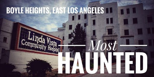 Boyle Heights: Most Haunted (Wednesday Night in August)
