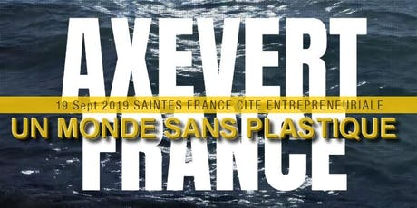 Axevert France conférence:  un monde sans plastique billets