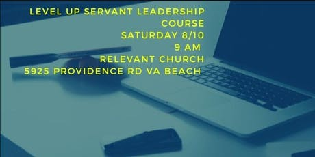 Level Up- Servant Leadership  Course tickets