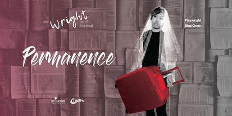 The Wright Stuff Festival - PERMANENCE tickets