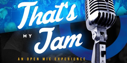 FREE Before 9pm!! (This Thursday!) That's My Jam: An Open Mic Experience Featuring El Lambert & A Few Dope People