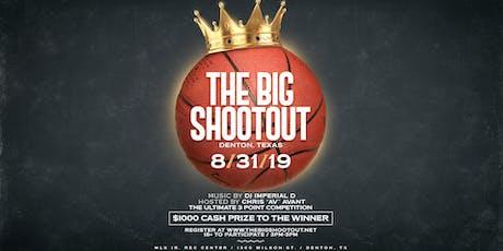 The Big ShootOut | Denton | 8.31.19 tickets