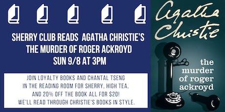 Agatha Christie & Sherry Club: The Murder of Roger Ackroyd tickets