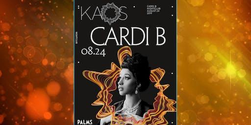 8.24 CARDI B at KAOS NIGHTCLUB LAS VEGAS * FREE GUESTLIST!