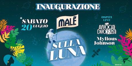 Malè Opening 20/7 biglietti