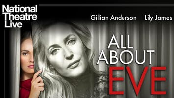 "National Theatre Live: ""All About Eve"" — HD Screening"