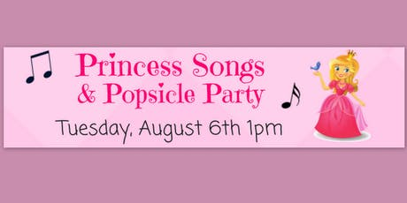Princess Songs & Popsicles Party tickets