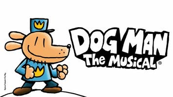 """Dog Man: The Musical"""