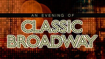"""An Evening of Classic Broadway"""