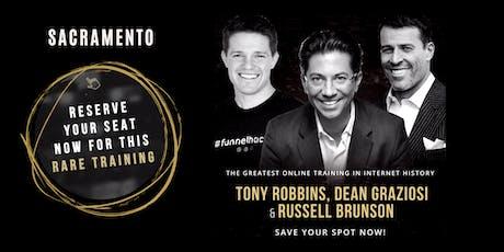 TONY ROBBINS, DEAN GRAZIOSI & RUSSELL BRUNSON (Sacramento) tickets