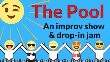 """The Pool"" Improv Comedy Show"