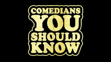 """Comedians You Should Know"""