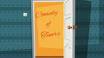"""Comedy of Tenors"""