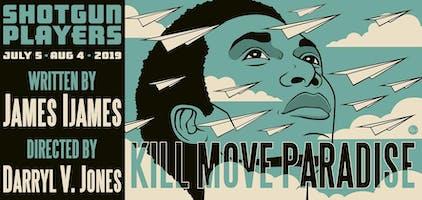 """""""Kill Move Paradise"""""""