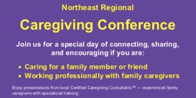 Northeast Regional Caregiving Conference